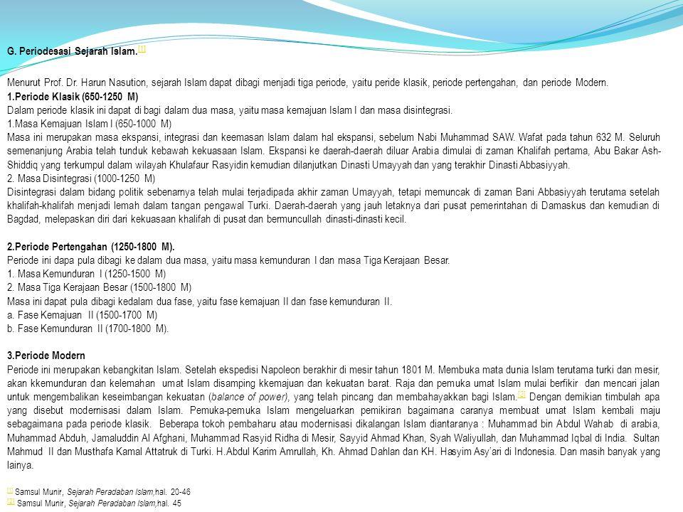 G. Periodesasi Sejarah Islam.[1]